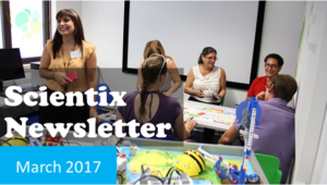Scientix newsletter March 2017